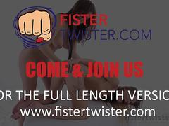 Fistertwister - Ass Gaped Wide
